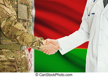 Military man in uniform and doctor shaking hands with national flag on background - Belarus