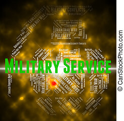 Military Service Means Armed Forces And Army