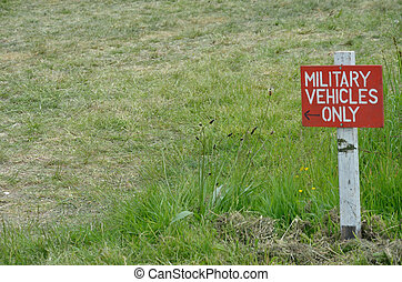 Military vehicle only  sign