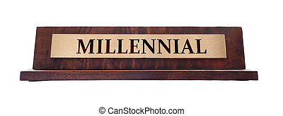 Millennial name plate - Wooden Millennial nameplate isolated...
