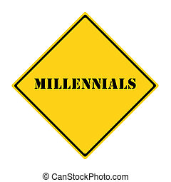 Millennials Sign