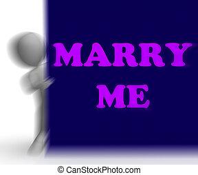 mim, painél publicitário, meios, casar, romance, casamento