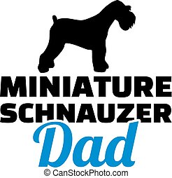 Miniature Schnauzer dad silhouette with blue word