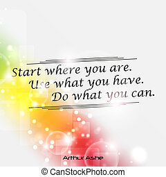 Minimalist motivational poster - Start where you are. Use...