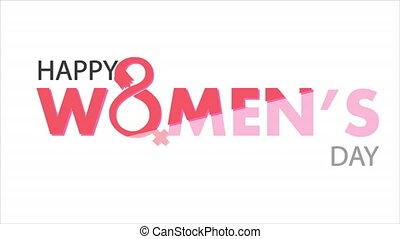 Minimalistic typographic design for international womens day concept, art video illustration.