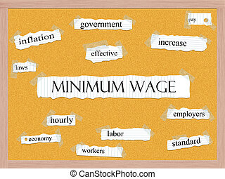 Minimum Wage Corkboard Word Concept with great terms such as...