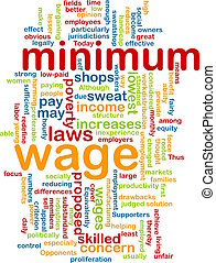 Minimum wage word cloud - Word cloud concept illustration of...