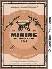 Mining company retro poster with miner work tool