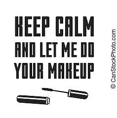 mir, eigentlich, über, mode, kunst, schoenheit, work., text, aufmachung, quote., abbildung, kreativ, vektor, lassen, gelassen, tinte, gezeichnet, zeichnung, hand, dein, behalten