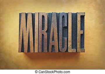 The word MIRACLE written in vintage letterpress type.
