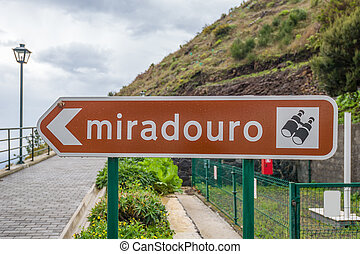 Miradouro sign means lookout or sightseeing place in Portugal.