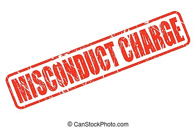MISCONDUCT CHARGE red stamp text