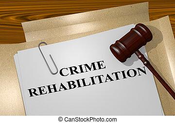 misdaad, rehabilitatie, concept