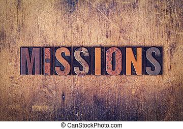 misiones, concepto, de madera, texto impreso, tipo