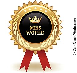 Miss World Award - Gold miss World winning award badge.