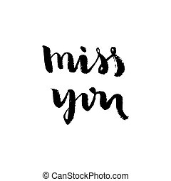 Miss you - hand lettering design vector