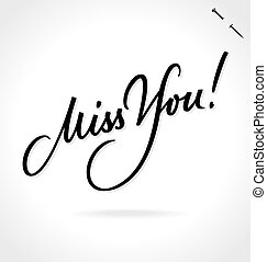 MISS YOU hand lettering (vector)