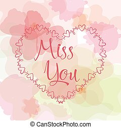 Miss you inscription. Greeting card with calligraphy. Hand drawn lettering design. Typography for banner, poster or apparel design.