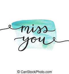 miss you lettering - miss you, lettering, vector card with...