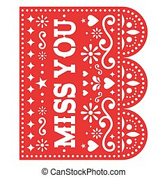 Miss you Papel Picado vector greeting card design, red Mexican paper cut out decoration with flowers and geometric shapes