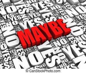misschien