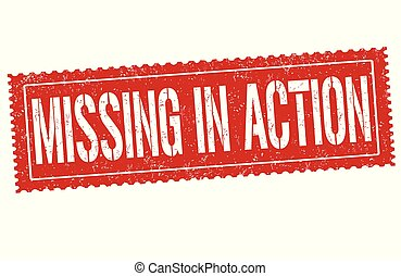 Missing in action grunge rubber stamp