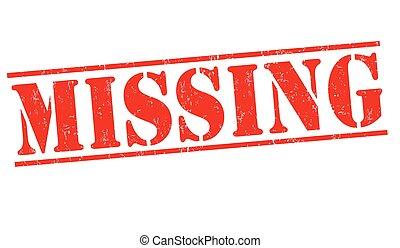 Missing sign or stamp