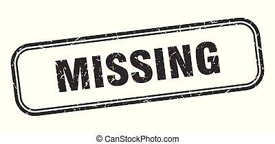 missing stamp. missing square grunge sign. missing