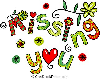 Missing You Doodle Text Expression - Hand drawn colorful...