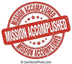 mission accomplished red grunge round vintage rubber stamp