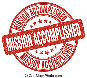 mission accomplished red grunge round vintage rubber stamp