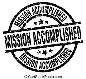 mission accomplished round grunge black stamp