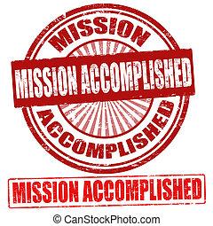 Mission Accomplished stamps - Mission Accomplished grunge...