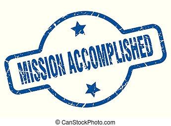 mission accomplished vintage stamp. mission accomplished ...