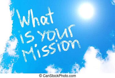 mission?, co, twój