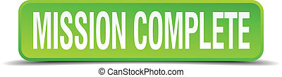 mission complete green 3d realistic square isolated button