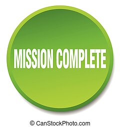 mission complete green round flat isolated push button