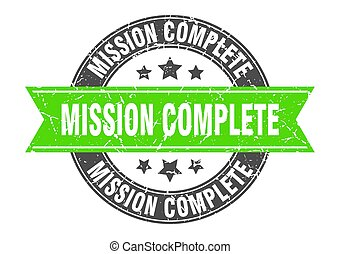 mission complete round stamp with green ribbon. mission complete