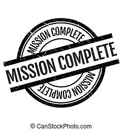 Mission complete stamp. Grunge design with dust scratches....