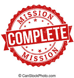 Mission complete grunge rubber stamp on white, vector illustration