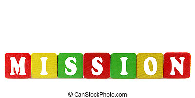 mission - isolated text in wooden building blocks