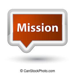 Mission prime brown banner button