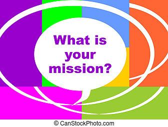 mission?, que, seu