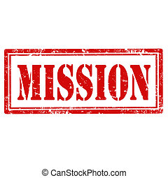 Mission-stamp - Grunge rubber stamp with text Mission,vector...