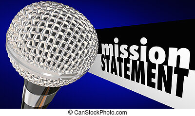 Mission Statement Microphone Sharing Vision Plan 3d Illustration