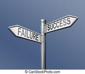 misslyckande, väg, framgång, underteckna