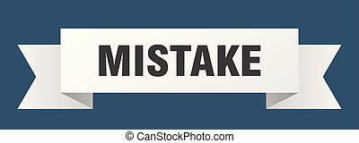 mistake ribbon. mistake isolated sign. mistake banner