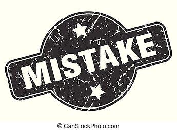 mistake round grunge isolated stamp