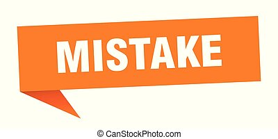 mistake speech bubble. mistake sign. mistake banner