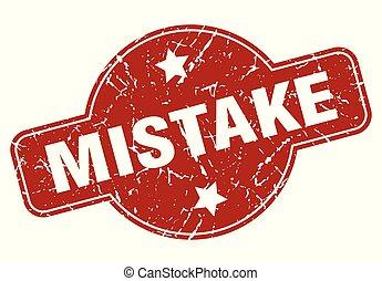 mistake vintage stamp. mistake sign
